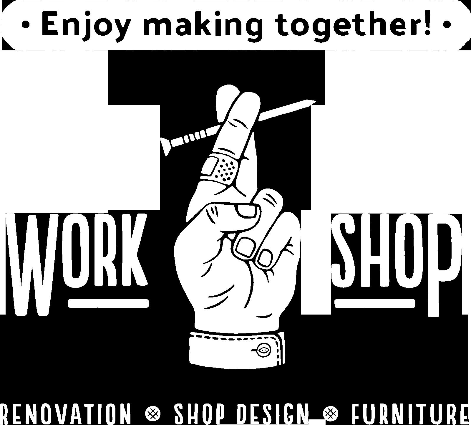 WORK SHOP -CRAFTMAN'S SHOP-
